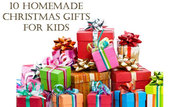 10 Homemade Christmas Gifts Ideas for Kids